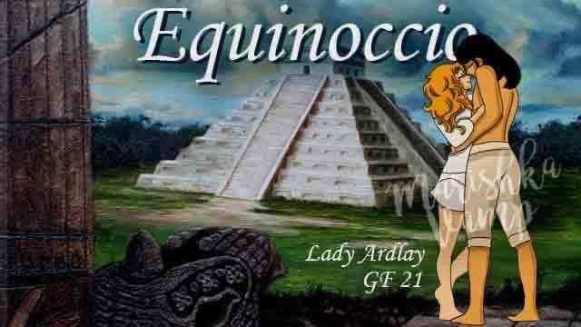 """LAS DIVINAS MISTICAS DE TERRY EN SINERGIA PRESENTAN: SONGFIC """"EQUINOCCIO"""" CAPITULO 6 POR LADY ARDLAY Equino17"""