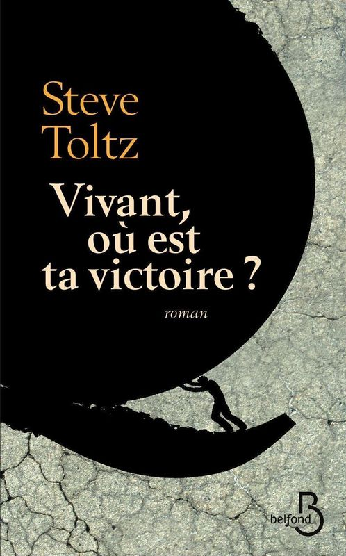 TOLTZ Steve - Vivant où est ta victoire? 97827111