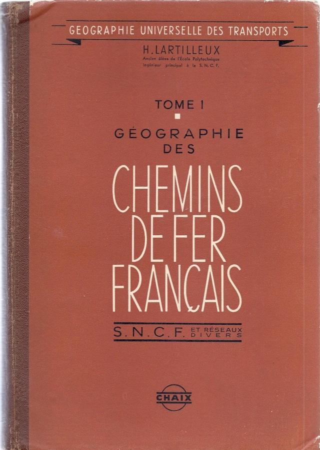 A VENDRE : Géographie des chemins de fer - Lartilleux 1960  Lartil10
