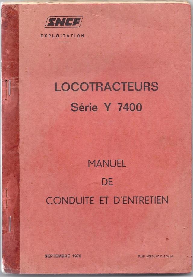 A VENDRE : Manuel de conduite et d'entretien - Locotracteurs série Y 7400  Manuel10