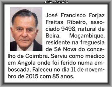 Faleceu o veterano José Francisco Forjaz de Freitas Ribeiro, Tenente Mil.º Médico - 11Nov2015 20151110