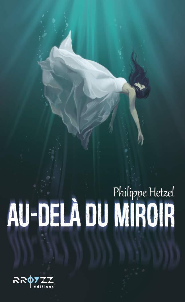[Hetzel, Philippe] Au-delà du miroir 51xxd110