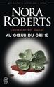 [Roberts, Nora] Lieutenant Eve Dallas - Tome 6 : Aau coeur du crime 51gjj710