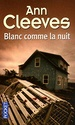 [Cleeves, Ann] Blanc comme la nuit 51r1tf10