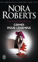 [Roberts, Nora] Eve Dallas - Tome 1: Au commencement du crime & Tome 2: Crime pour l'exemple 610kkb10