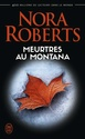 [Roberts, Nora] Meurtres au Montana 612p4810
