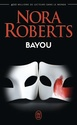 [Roberts, Nora] Bayou 61cktt10