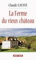 [Lafaye, Claude] La ferme du vieux château 71cdl-10