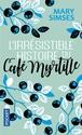[Simses, Mary] L'irrésistible histoire du café myrtille 71ddtn10