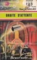 [Gallaix, Vincent] Orbite d'attente Fnant010