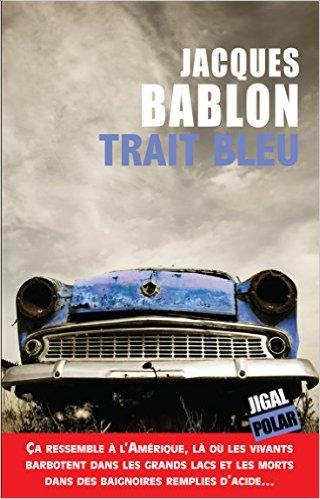 [Bablon, Jacques] Trait bleu Trait_10