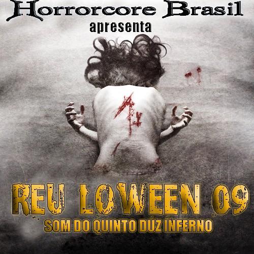 """Horrorcore Brasil apresenta """"Réu Loween - Som do quinto duz inferno"""" Foruns10"""