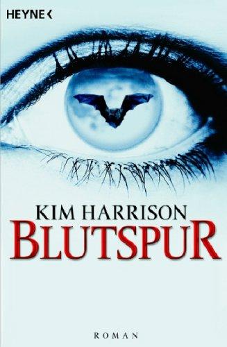 Kim Harrison - Die Blut - Reihe 51n9yz10
