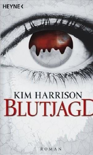 Kim Harrison - Die Blut - Reihe Blutja10