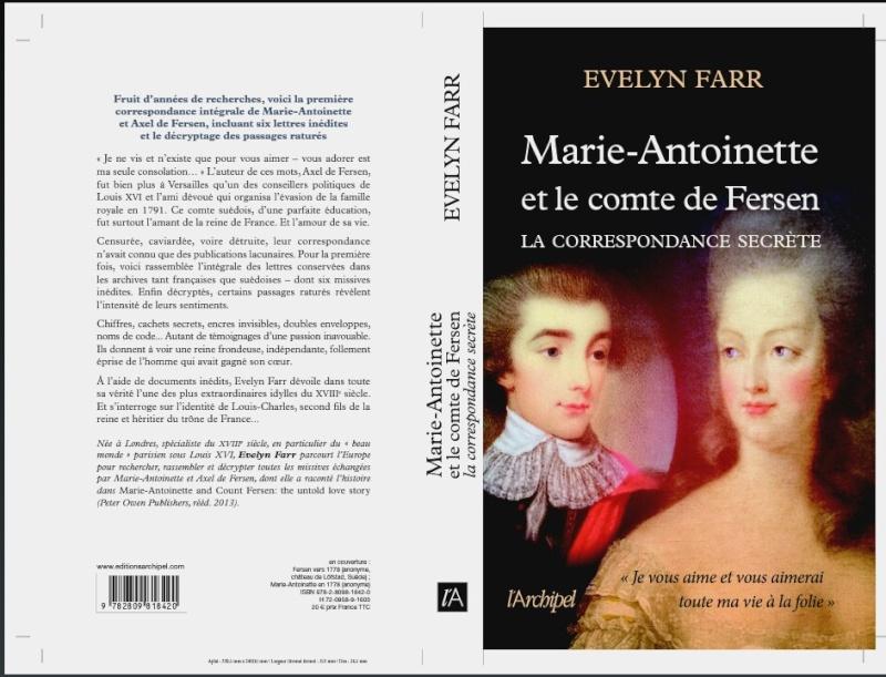 farr - Marie-Antoinette et le comte de Fersen, la correspondance secrète, d'Evelyn Farr - Page 2 _2016010