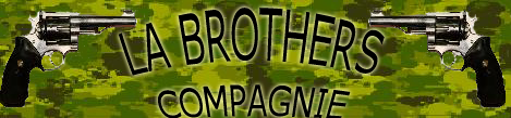 La Brothers Compagnie