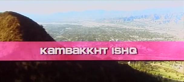 Kambakkht Ishq (2009) PDVDRip 210