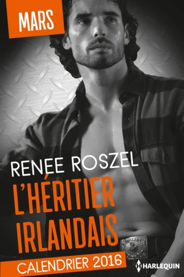 ROSZEL Renee - CALENDRIER 2016 - Tome 3 : Mars / L'héritier irlandais 97822810
