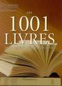 [Collectif] Les 1001 livres qu' il faut avoir lus dans sa vie 97820810