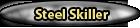 Steel Skiller