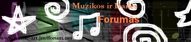 Muzika ir Dailė*