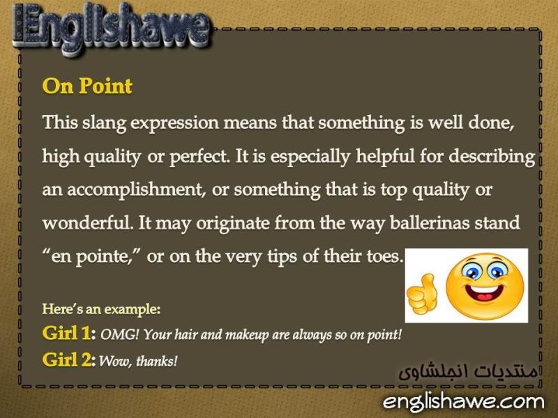 معنى المصطلح On Point مصطلح عامي في اللغة الانجليزية  On_poi10
