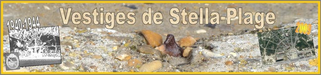 STELLA-PLAGE et ses vestiges