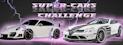 Super Cars Challenge