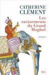 [Clément, Catherine] Les ravissements du Grand Moghol 97820210