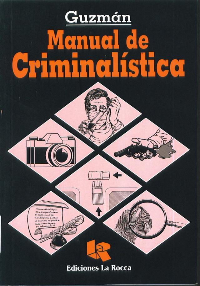 MANUAL DE CRIMINALISTICA Te76811