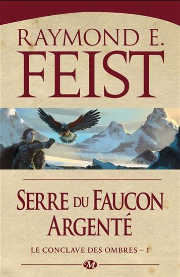 FEIST E. Raymond - Le Conclave des Ombres - Serre du Faucon argenté : tome 1  18602310
