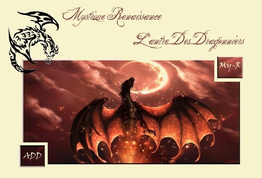 Mystique Renaissance & L'antre Des Dragonniers