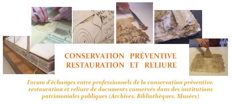 Conservation préventive, restauration et reliure