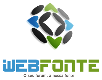 WebFonte - O seu fórum, a nossa fonte
