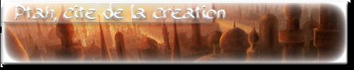 Ptah, cité de la Création