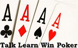 Talk Learn Win Poker