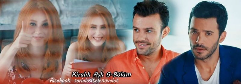 Kiralik Ask // colaje // Sezon 1 6aaaaa15