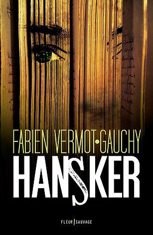 [Vermot-Gauchy, Fabien] Hansker 57d30910