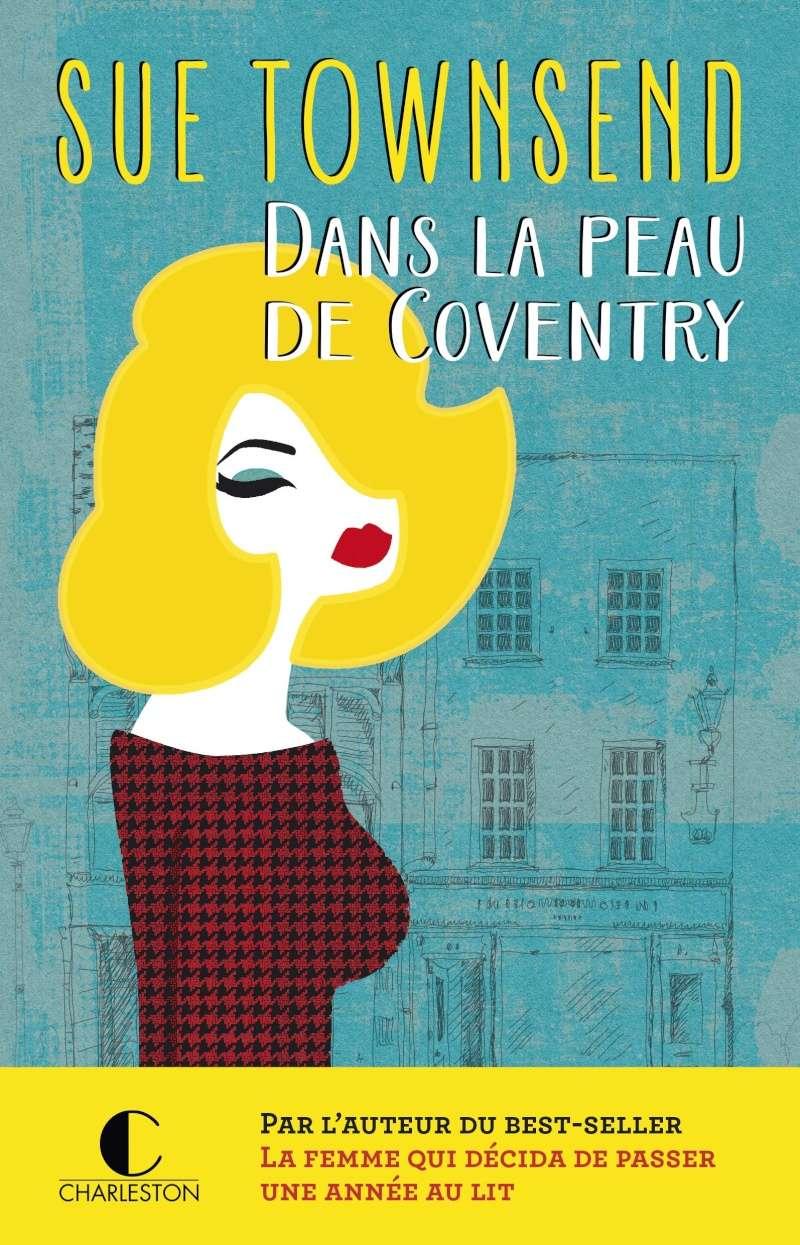 [Editions Charleston] Dans la peau de Coventry de Sue Townsend  Dans-l10