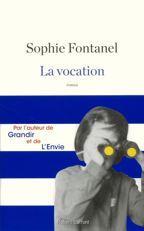 FONTANEL Sophie : La vocation 97822211