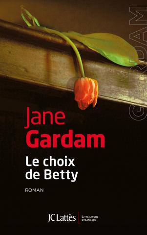 GARDAM Jane, Le choix de Betty 97827010