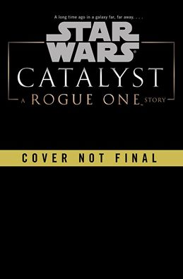 Star Wars - Rogue One : Catalyst (James Luceno) 10177210
