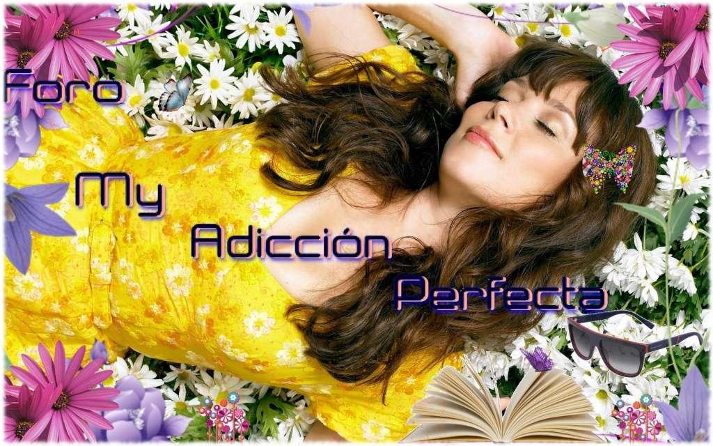 My Adicción Perfecta