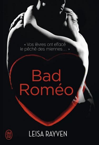 Starcrossed - Tome 1 : Bad Romeo de Leisa Rayven Bad_ro10