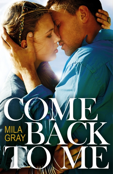 Tome 1 : Come Back to Me de Mila Gray Come-b10