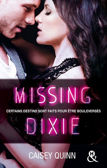 Neon Dreams - Tome 3 : Missing Dixie de Caisey Quinn Missin10