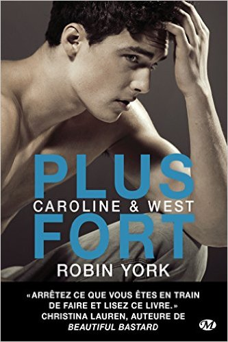 Caroline & West - Tome 2 : Plus fort de Robin York Plus_f10