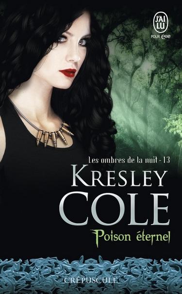 Les ombres de la nuit - Tome 13 : Poison Eternel de Kresley Cole Poison10