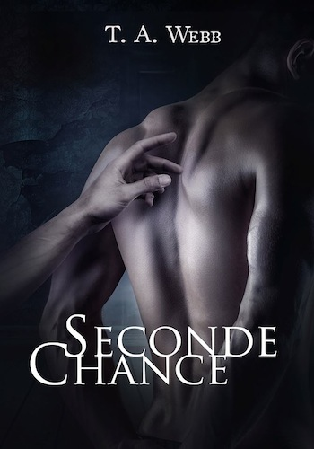 Webb - Seconde chance - Tome 1 : Seconde chance de T.A. Webb 12799111