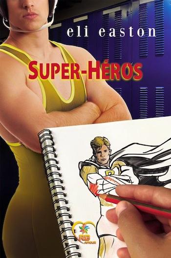Super-héros d'Eli Easton 19372410
